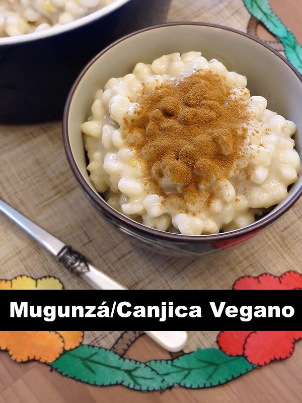 Mugunzá Canjica Vegano