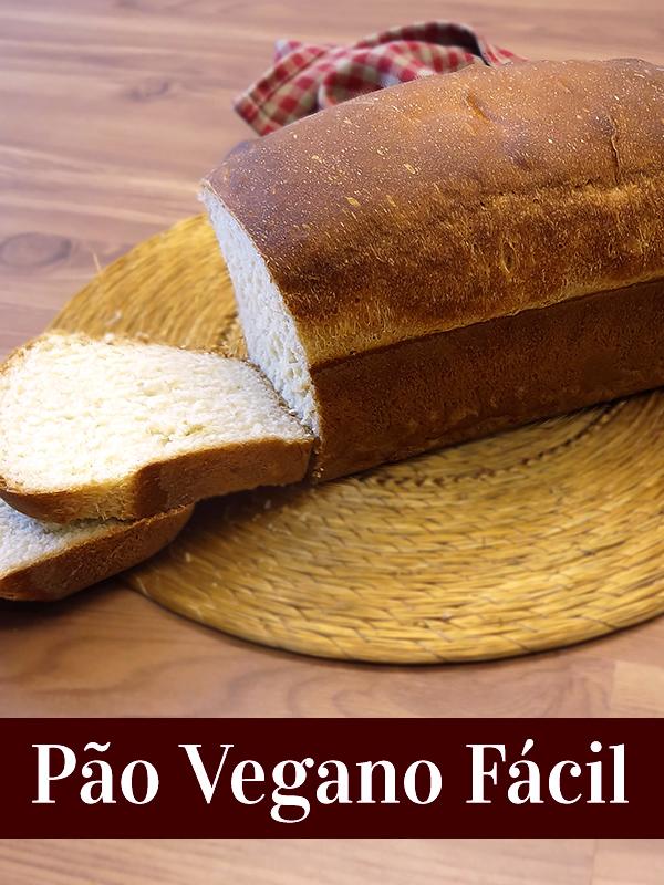 Pão Vegano Fácil